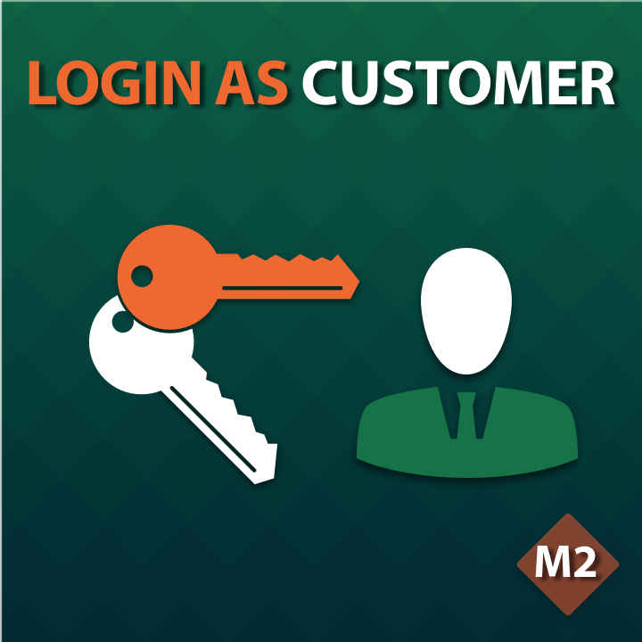 Login as Customer for Magento 2
