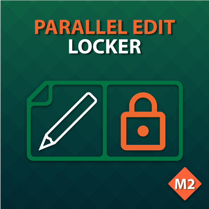Parallel Edit Locker for Magento 2