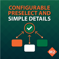 Configurable Preselect and Simple Details for Magento 2