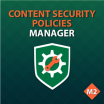 Content Security Policies Manager for Magento 2