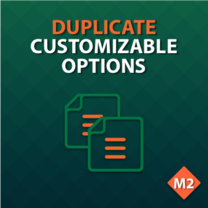 Duplicate Customizable Options for Magento 2